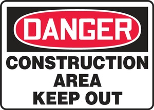 Contractor Preferred OSHA Danger Safety Sign: Construction Area - Keep Out