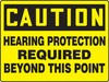 Contractor Preferred OSHA Caution Safety Sign: Hearing Protection Required Beyond This Point